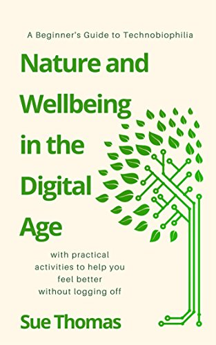 'Nature and Wellbeing in the Digital Age' – new book by Sue Thomas