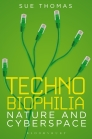 Technobiophilia: nature and cyberspace