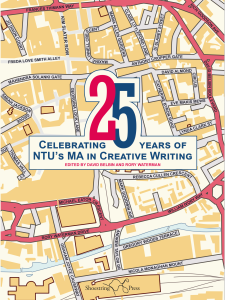 '25: Celebrating 25 Years of NTU's MA in Creative Writing'